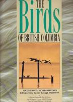 The Birds of British Columbia 2 VOLUME SET, ...