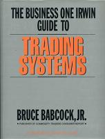 The Business One Irwin Guide to Trading ...