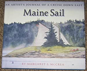 Maine Sail : An Artist's Journal of a Cruise...