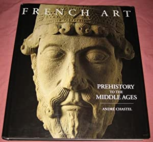 French Art : Prehistory to the Middle Ages
