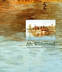 Ah, WIlderness!: Resort Architecture in the ...