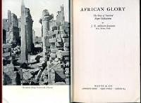 African Glory : The Story of Vanished Negro ...