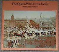 The Queen Who Came to Tea (Signed By Author)