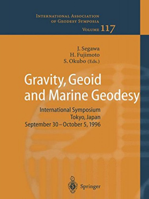 Gravity, Geoid and Marine Geodesy: ...