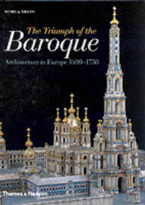 Triumph of the Baroque : Architecture in ...