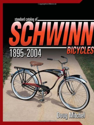 Standard Catalog of Schwinn Bicycles