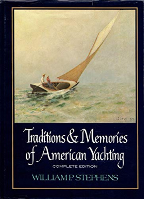 Traditions and Memories of American Yachting