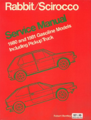 Volkswagen Rabbit/Scirocco service manual, ...