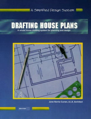 Drafting House Plans Book One: A Simplified ...