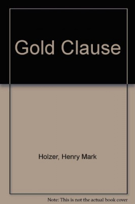 The Gold Clause: What It Is And How To Use ...